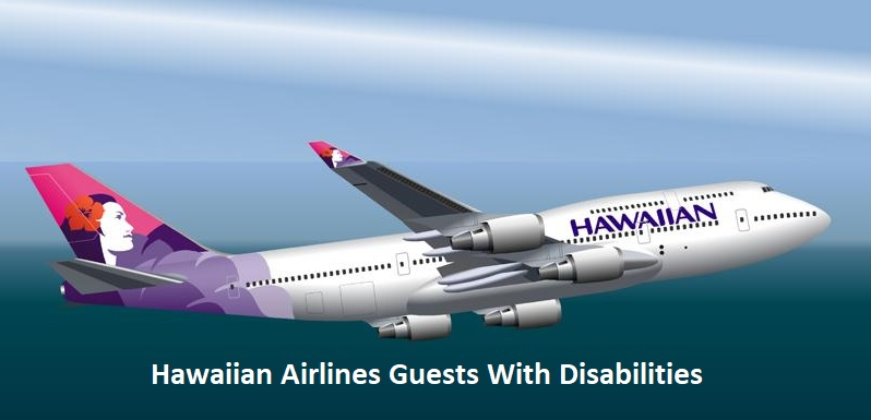 Hawaiian Airlines Guests With Disabilities